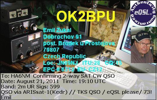 OK2BPU has sent his QSL to HA6NM confirming their first satellite QSO via ARISSat-1